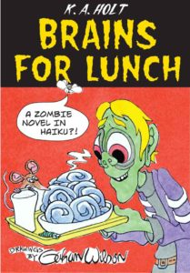 Brains For Lunch: A Zombie Novel in Haiku bookcover